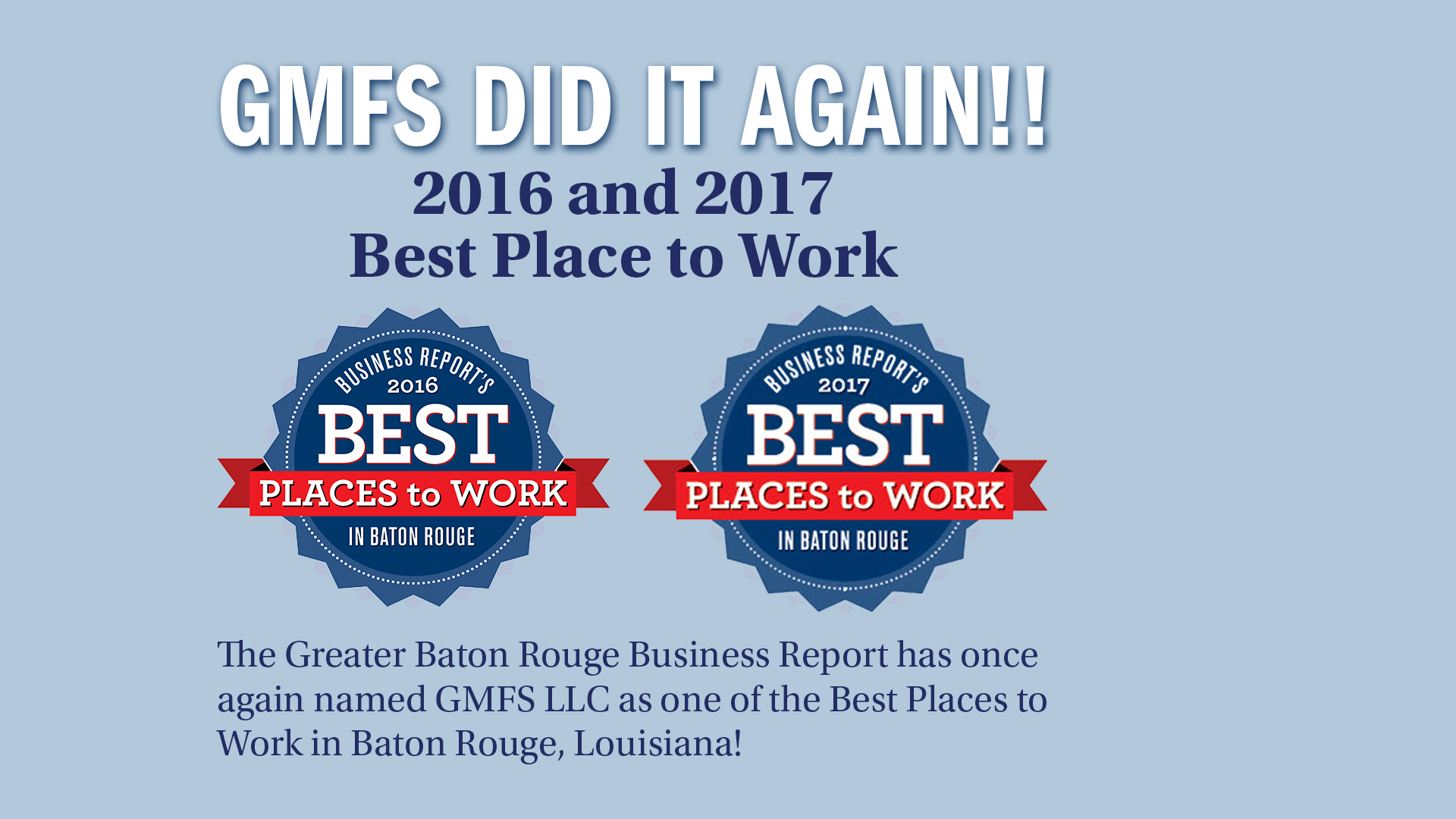 Named one of Baton Rouge's Best Places to Work 2017 & 2016
