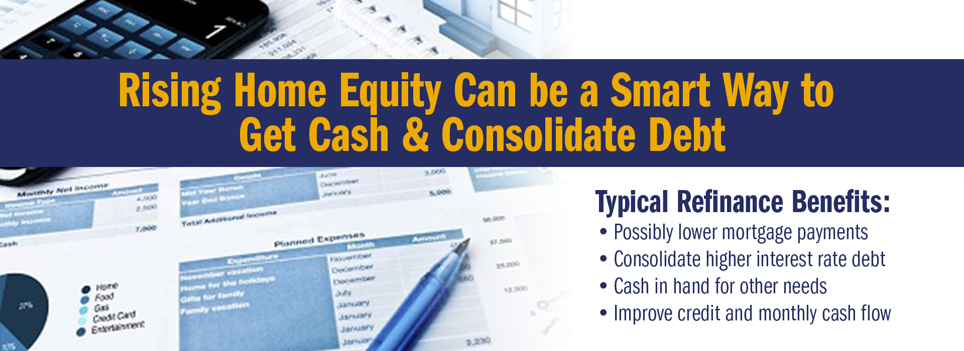 Rising Home Equity Can be a Smart Way to Get Cash & Consolidate Debt