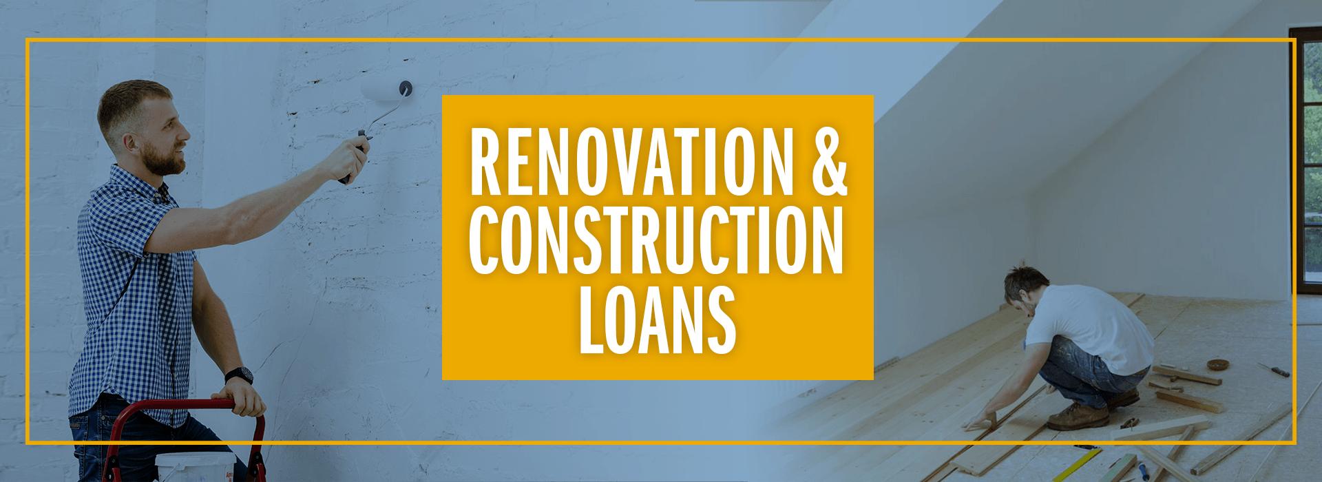 GMFS Mortgage Renovation & Construction Loans