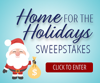 Home for the Holidays sweepstakes - Enter for a chance to get your mortgage paid for in 2019! Sponsored by GMFS Mortgage