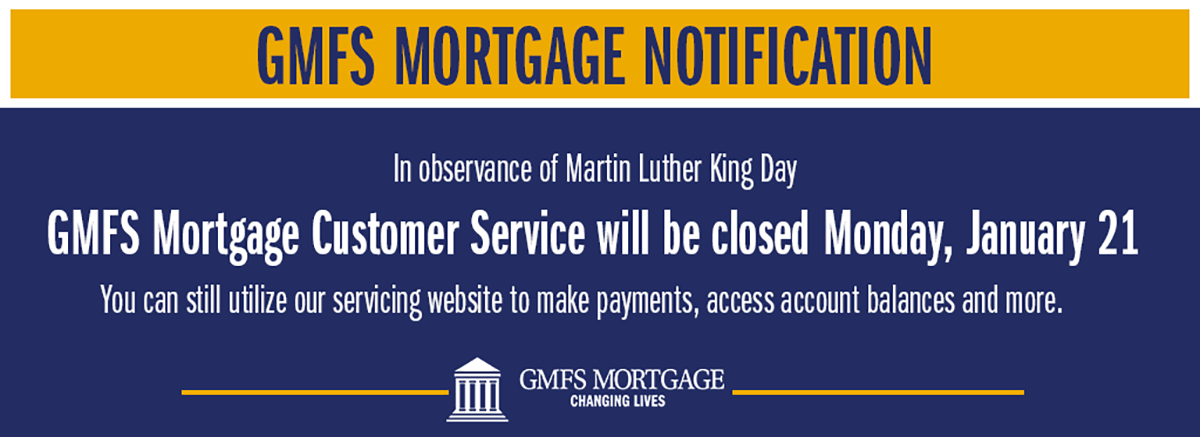 GMFS Mortgage Customer Service Closed January 21 for Martin Luther King Day