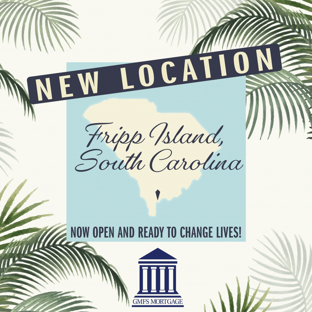 GMFS Mortgage now open in Fripp Island